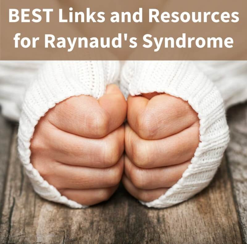 raynauds resources - Raynaud's Syndrome - Resources